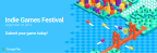 Google's Indie Games Festival is Free—New Gamers Wanted